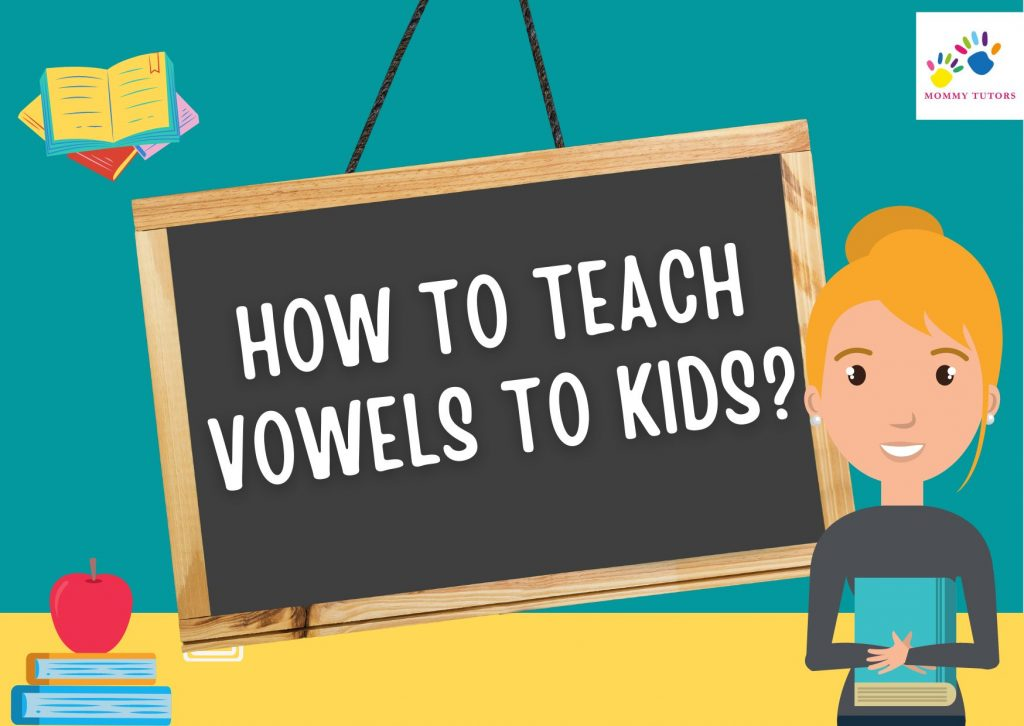 how to teach vowels to kids
